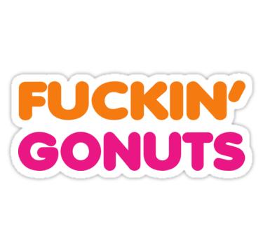 f_ckingonuts